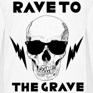 Rave to the Grave - Men's Premium Long Sleeve T-Shirt