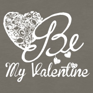 Be My Valentine For Valentine's Day - Men's Premium Long Sleeve T-Shirt