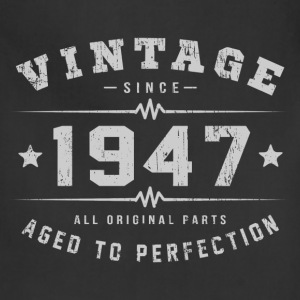 Vintage 1947 Aged To Perfection T-Shirts - Adjustable Apron