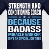 Strength and Conditioning Coach Tshirt - Men's T-Shirt