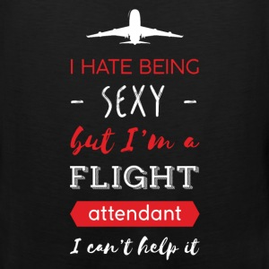 Flight attendant - I hate being sexy but I'm a fli - Men's Premium Tank