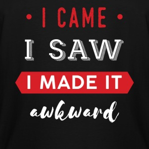 Funny - I came. I saw. I made it awkward. - Men's Tall T-Shirt