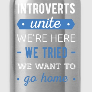 Introverts - Introverts unite - We're here. We tri - Water Bottle