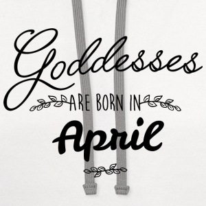 April Goddesses T-Shirts - Contrast Hoodie