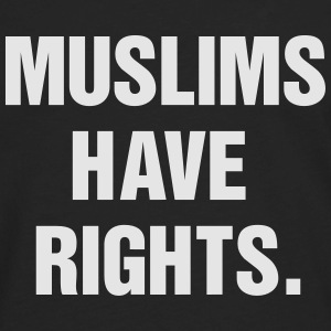 Muslim have rights. T-Shirts - Men's Premium Long Sleeve T-Shirt