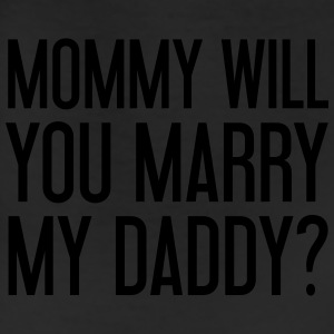 Mommy will you marry my daddy? Baby Bodysuits - Leggings