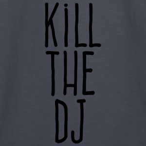 kill the dj Hoodies - Kids' Long Sleeve T-Shirt