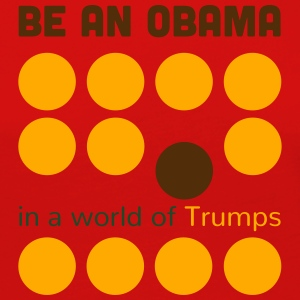 Be better: be an Obama in a world of Trumps - Women's Premium Long Sleeve T-Shirt
