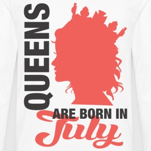 Queens Are Born In July T-Shirts - Men's Premium Long Sleeve T-Shirt