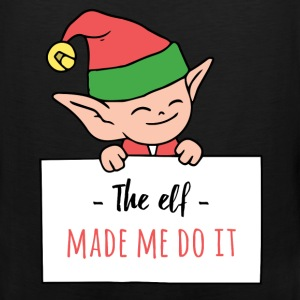 Elf - The elf made me do it - Men's Premium Tank