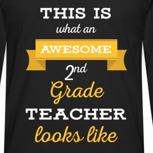 2nd Grade Teacher - This is what an awesome 2nd gr - Men's Premium Long Sleeve T-Shirt