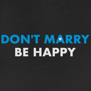 Don't marry be happy - Single 4 ever - Leggings