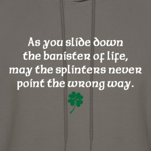 As you slide down the banister of life - Men's Hoodie