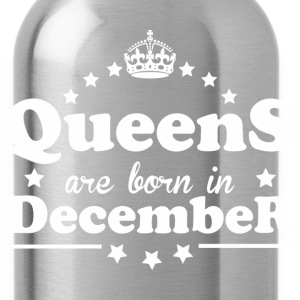 Queens are born in December - Water Bottle