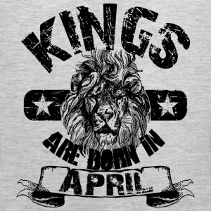 Kings Are Born In April T-Shirts - Men's Premium Tank