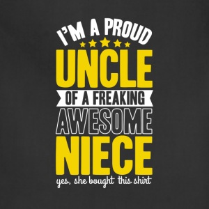 Uncle Of a Freaking Amazing Niece OK T-shirt T-Shirts - Adjustable Apron
