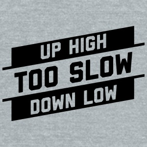 Up High Down Low Mugs & Drinkware - Unisex Tri-Blend T-Shirt by American Apparel
