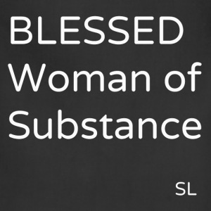 BLESSEDWomanOfSubstance T-Shirts - Adjustable Apron