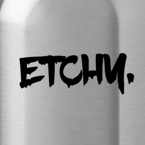 Etchy - Water Bottle