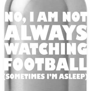 always watching football Caps - Water Bottle