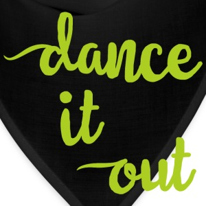 Dance it Out - Bandana
