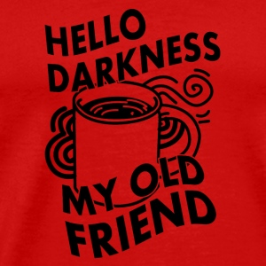 hello darkness my old friend Caps - Men's Premium T-Shirt