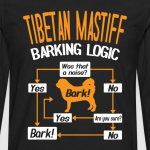 Tibetan Mastiff Barking Logic T-Shirt T-Shirts - Men's Premium Long Sleeve T-Shirt