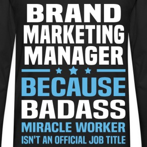Brand Marketing Manager Tshirt - Men's Premium Long Sleeve T-Shirt