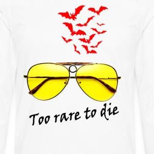 TO RARE TO DIE - Men's Premium Long Sleeve T-Shirt