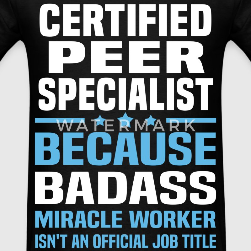 Certified Peer Specialist Tshirt - Men's T-Shirt