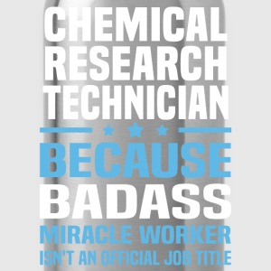 Chemical Research Technician Tshirt - Water Bottle