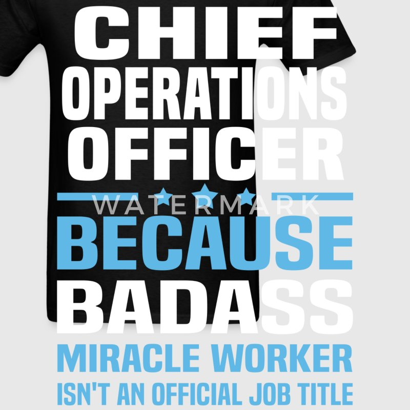 Chief Operations Officer Tshirt - Men's T-Shirt