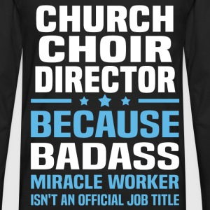 Church Choir Director Tshirt - Men's Premium Long Sleeve T-Shirt