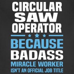 Circular Saw Operator Tshirt - Adjustable Apron