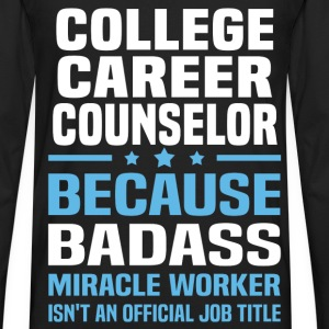 College Career Counselor Tshirt - Men's Premium Long Sleeve T-Shirt