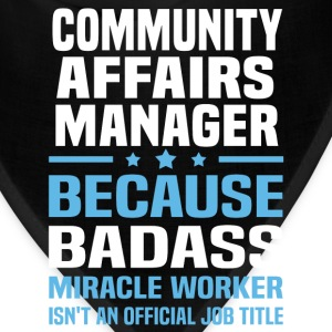 Community Affairs Manager Tshirt - Bandana