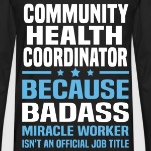 Community Health Coordinator Tshirt - Men's Premium Long Sleeve T-Shirt