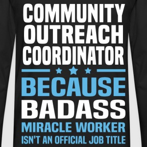 Community Outreach Coordinator Tshirt - Men's Premium Long Sleeve T-Shirt