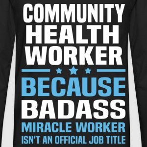 Community Health Worker Tshirt - Men's Premium Long Sleeve T-Shirt