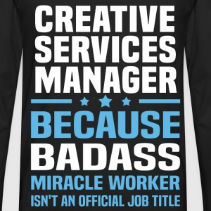 Creative Services Manager Tshirt - Men's Premium Long Sleeve T-Shirt