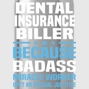 Dental Insurance Biller Tshirt - Water Bottle