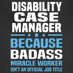 Disability Case Manager Tshirt - Adjustable Apron