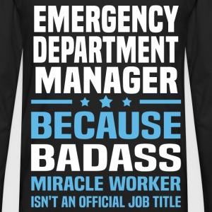 Emergency Department Manager Tshirt - Men's Premium Long Sleeve T-Shirt
