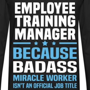 Employee Training Manager Tshirt - Men's Premium Long Sleeve T-Shirt