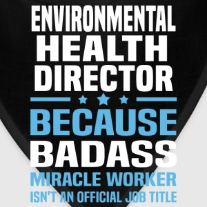 Environmental Health Director Tshirt - Bandana