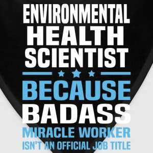 Environmental Health Scientist Tshirt - Bandana
