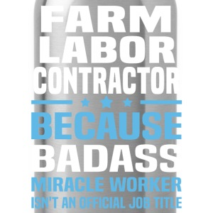 Farm Labor Contractor Tshirt - Water Bottle