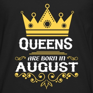 queens are born in august T-Shirts - Men's Premium Long Sleeve T-Shirt