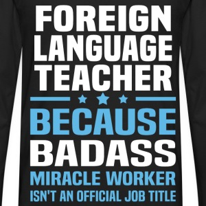 Foreign Language Teacher Tshirt - Men's Premium Long Sleeve T-Shirt