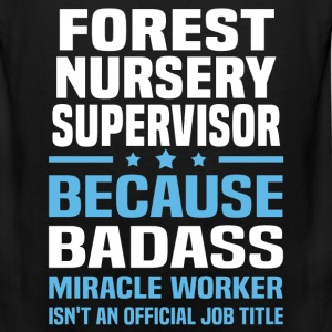 Forest Nursery Supervisor Tshirt - Men's Premium Tank